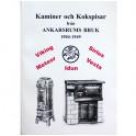 Kaminer och Kokspisar från Ankarsrums Bruk 1904-1949