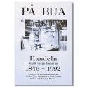 På Bua Handeln inom Bergs kommun 1946-1992