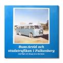Buss-Arvid och stadstrafiken i Falkenberg