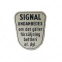 Skylt, Signal undanbedes