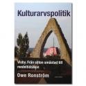 Kulturarvspolitik Visby Från sliten småstad till medeltidsikon