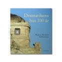 Dramatikens hus 100 år