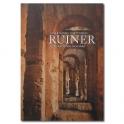 Ruiner: Historia, öden och vård