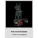Från stock till planka - en film om ramsågning