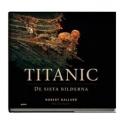 Titanic - De sista bilderna