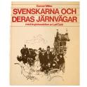 Svenskarna och deras järnvägar